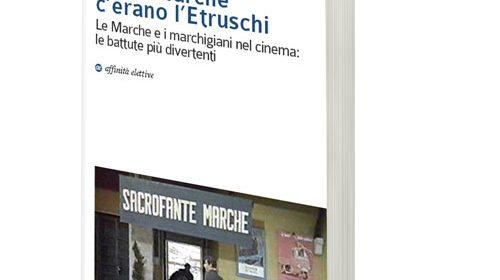 """Sarà presentato il volume """"Nelle Marche c'erano l'Etruschi"""""""