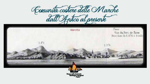 """""""Le donne marottesi e il mare"""" protagonisti al Museo della marineria di Pesaro"""